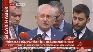 YSK Başkanı Sadi Güven'den Yeni Açıklama