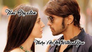 Toni Braxton - There's No Me Without You (Tradução)