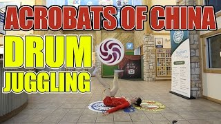 Acrobats of China featuring New Shanghai Circus - Drum Juggling  Video