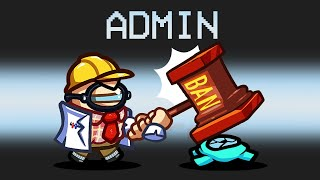 ADMIN IMPOSTER Mod in Among Us