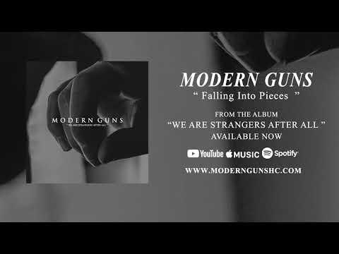 Modern Guns - Falling Into Pieces