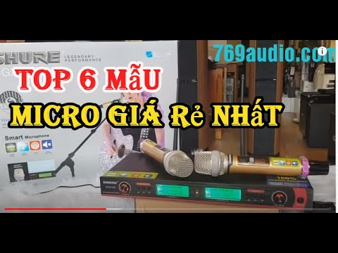 Top 6 mẫu Micro karaoke, mic không dây hay nhất năm 2019