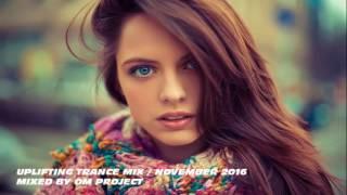 ♫ Energy Uplifting & Vocal Trance Mix 2016 / November (Vol.13) / OM Project