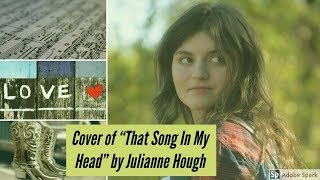 "Cover of Julianne Hough's song ""That Song In My Head""!!!"