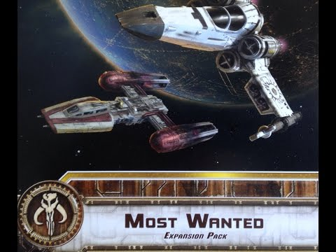 "The Cardboard Dungeon: X-Wing - ""Most Wanted"" Part 1"