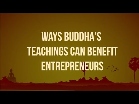 Ways Buddhas Teachings Can Benefit Entrepreneurs