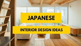 100+ Beautiful Japanese Interior Design Ideas