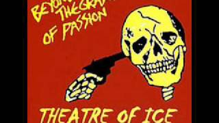 Theatre of Ice - It Doesn't Matter