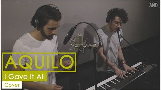Aquilo - I Gave It All (AND. Cover)