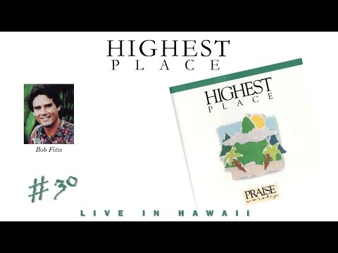 Download Bob Fitts- Highest Place (Full) (1991) HD Mp4 3GP Video and MP3