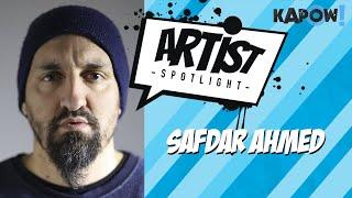 Artist Spotlight: Safdar Ahmed