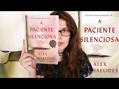 A PACIENTE SILENCIOSA (Alex Michaelides) | ARTE, PSICOLOGIA E SUSPENSE