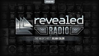 Revealed Radio 050 - Hosted by Julian Calor
