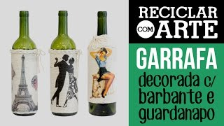 Garrafas decoradas com barbante
