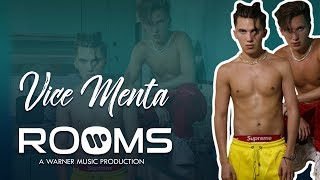 VICE MENTA   ROOMS VIP PASS: GET TO KNOW VICE MENTA