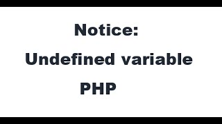 How to solve undefined variable error in PHP