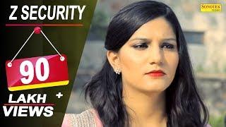 Sapna Choudhary - Z Security || Vicky Kajla, A K Jatti || Latest Haryanvi Songs Haryanavi 2018