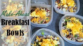 Make Ahead Breakfast Bowls- An Easy Meal Prep Recipe