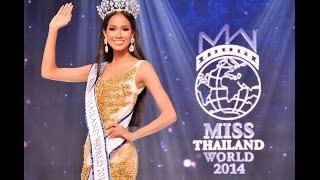 Miss Thailand World 2014 : Final : June 21st, 2014