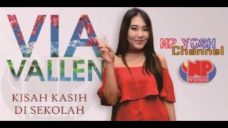 KISAH KASIH DI SEKOLAH (cover Crisye) - VIA VALLEN... Terbaru...