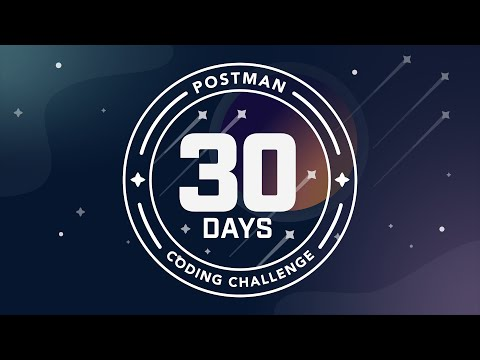 30 Days of Postman: Coding Challenge for Developers