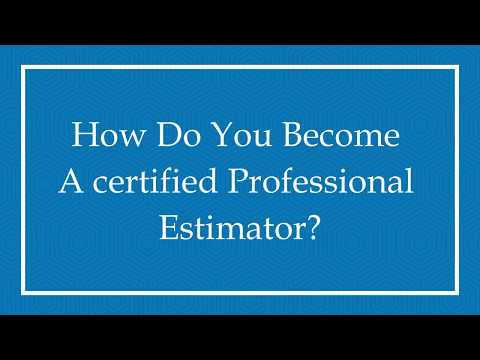 How Do You Become a Certified Professional Estimator? - YouTube