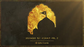 Splice Sounds Presents: Sounds of KSHMR Vol 2 (OUT NOW)