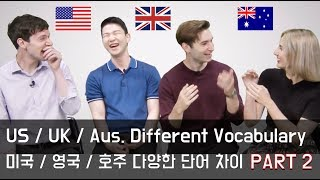 US / UK / Aussie English Vocabulary Differences PART 2