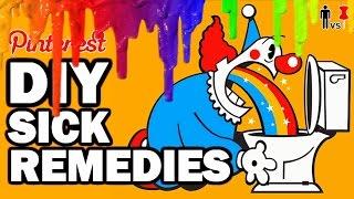 DIY SICK REMEDIES - Pinterest Cures - Man Vs Pin #94