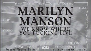 <b>Marilyn Manson</b>  WE KNOW WHERE YOU FUCKING LIVE Official Audio