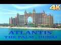 Atlantis Hotel Palm Jumeirah Dubai 4K