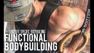 FULL FUNCTIONAL BODYBUILDING UPPER BODY WORKOUT