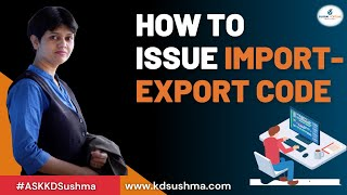 How to issue Import Export Code?