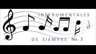 INSTRUMENTALES DE SIEMPRE  No  2