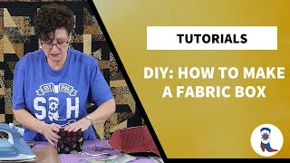 DYI How To Make A Fabric Box