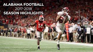 Alabama Football 2017-18 Highlights    CFP National Champions