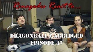 Renegades React to... Dragonball Z Abridged Episode 47