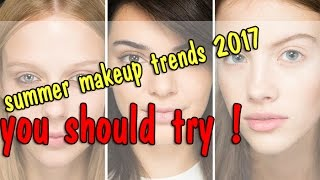 TOP 20 The Prettiest Makeup Looks and Trends for Summer 2017