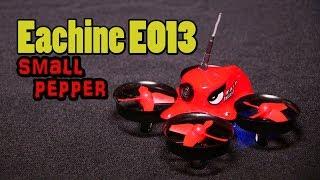 Eachine E013 Обзор и Тестовый полёт