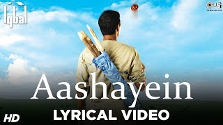 Aashayein Lyrical Song Video - Iqbal | Naseeruddin Shah, Shreyas Talpade | KK & Salim Merchant