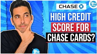 Chase Credit Cards: Minimum Credit Score To Be Approved