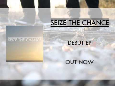 Seize The Chance - Moment