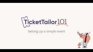 Ticket Tailor video