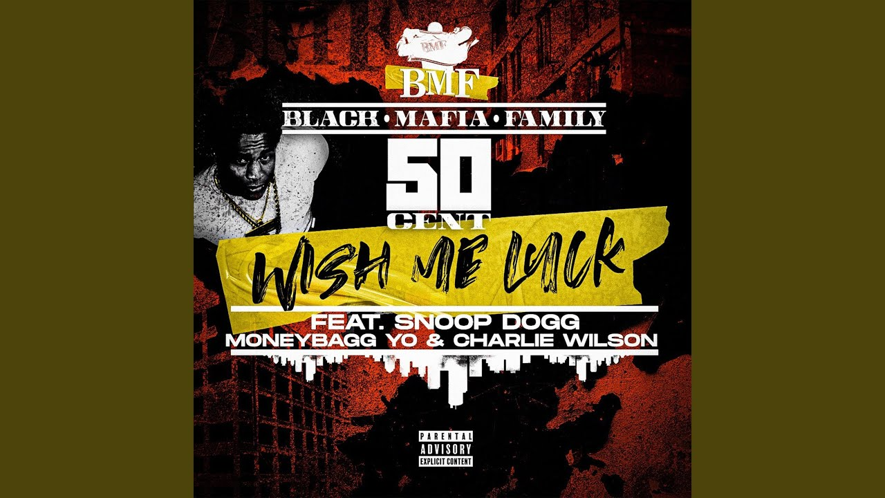 50 Cent - Wish Me Luck Ft. Charlie Wilson, Moneybagg Yo, Snoop Dogg (Official Audio)