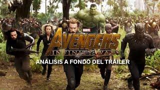 Plano a plano, análisis del trailer de 'Vengadores: Infinity War'