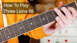 'Three Lions 98'  Baddiel Skinner And The Lightning Seeds Acoustic Guitar Lesson
