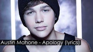 [HD] Austin Mahone - Apology [Lyrics]