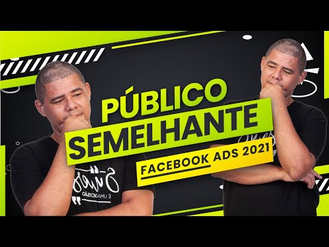 PBLICO SEMELHANTE Lookalike FACEBOOK ADS: Como Criar Publico Semelhante no Facebook 2021