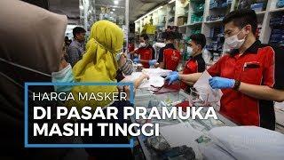 Di Tengah Pandemi Covid-19 Harga Masker di Pasar Pramuka Belum Turun