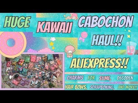 ALI EXPRESS HAUL!! HUGE KAWAII CABOCHON HAUL WITH LINKS!